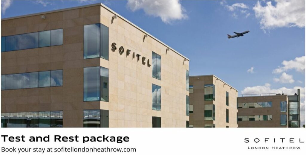 Test and Rest Packages bring new level of assurance at Sofitel London Heathrow.