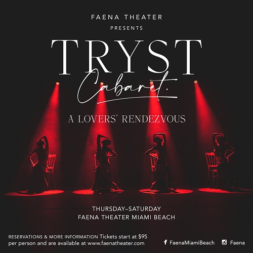 Faena Theater presents TRYST – A Lovers' Rendezvous